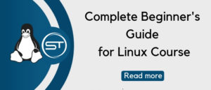 Complete Beginner's Guide for Linux course