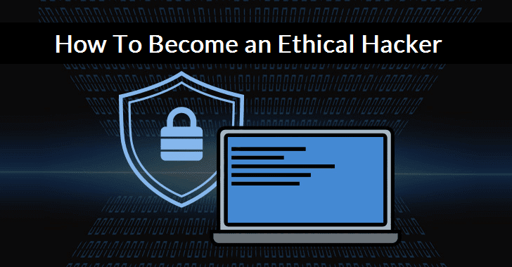 how to become an ethical hacker ?