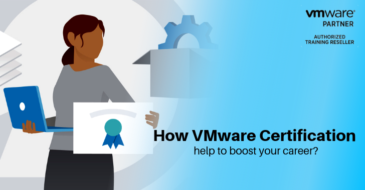 How VMware certification help to boost your career