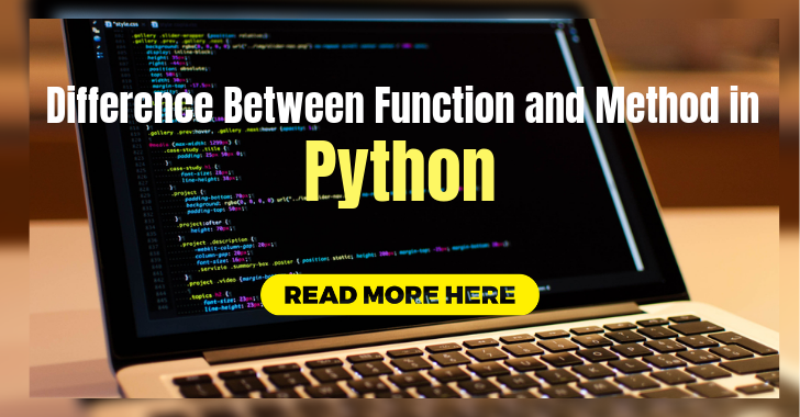 Difference Between Function and Method in python