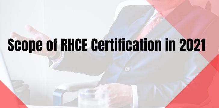 Scope of RHCE Certification