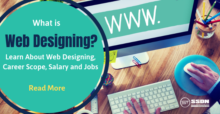 What is Web Designing Learn About Web Designing, Career Scope, Salary and Jobs
