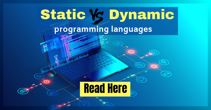 Difference between static and dynamic programming languages