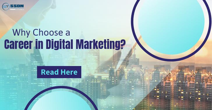 Why Choose a Career in Digital Marketing