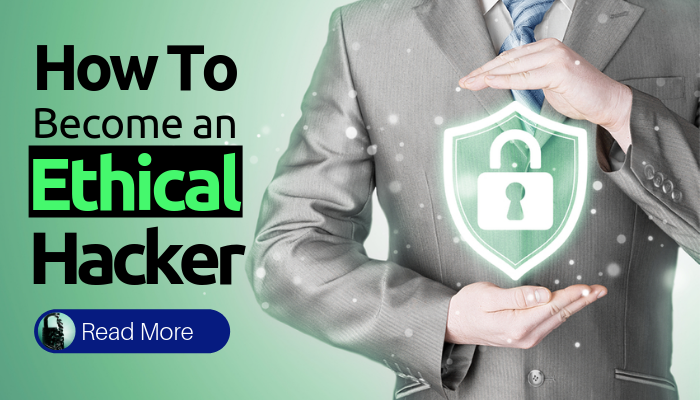How To Become an Ethical Hacker - Learn Hacking Step By Step