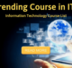 Top Trending Course in IT