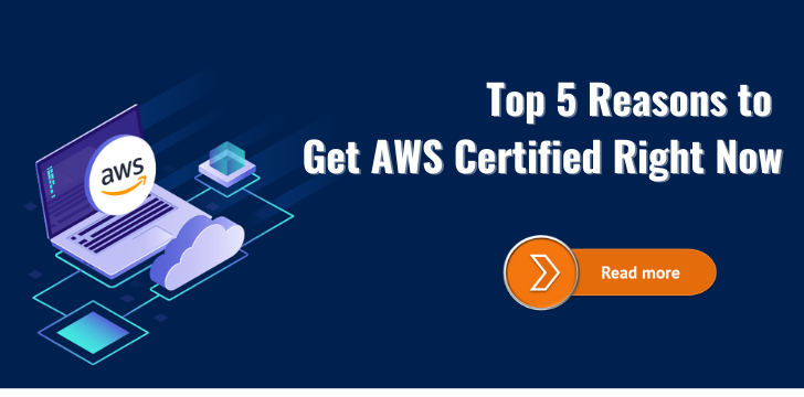 Reasons to Get AWS Certified
