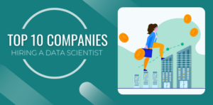 Top 10 Companies in India hiring a data scientist